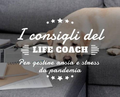 Life coach per gestire l'ansia post covid